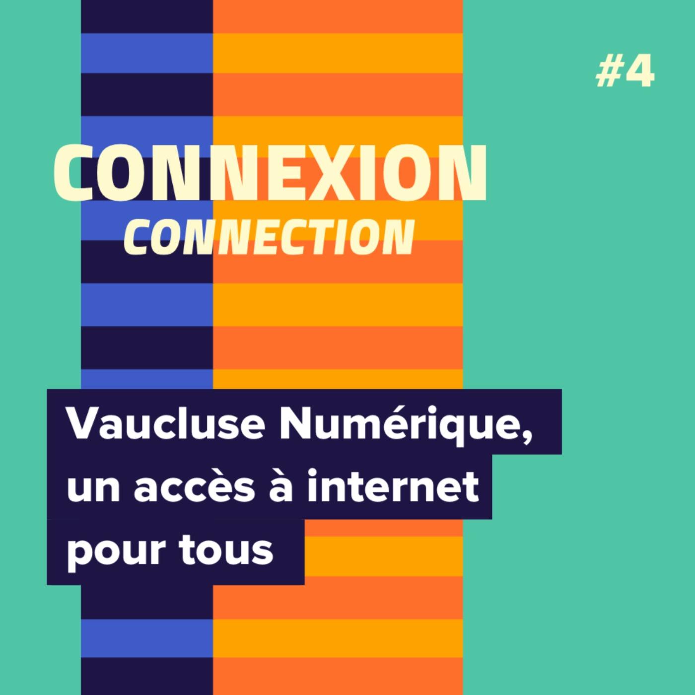 Vaucluse Numérique, un accès à internet pour tous