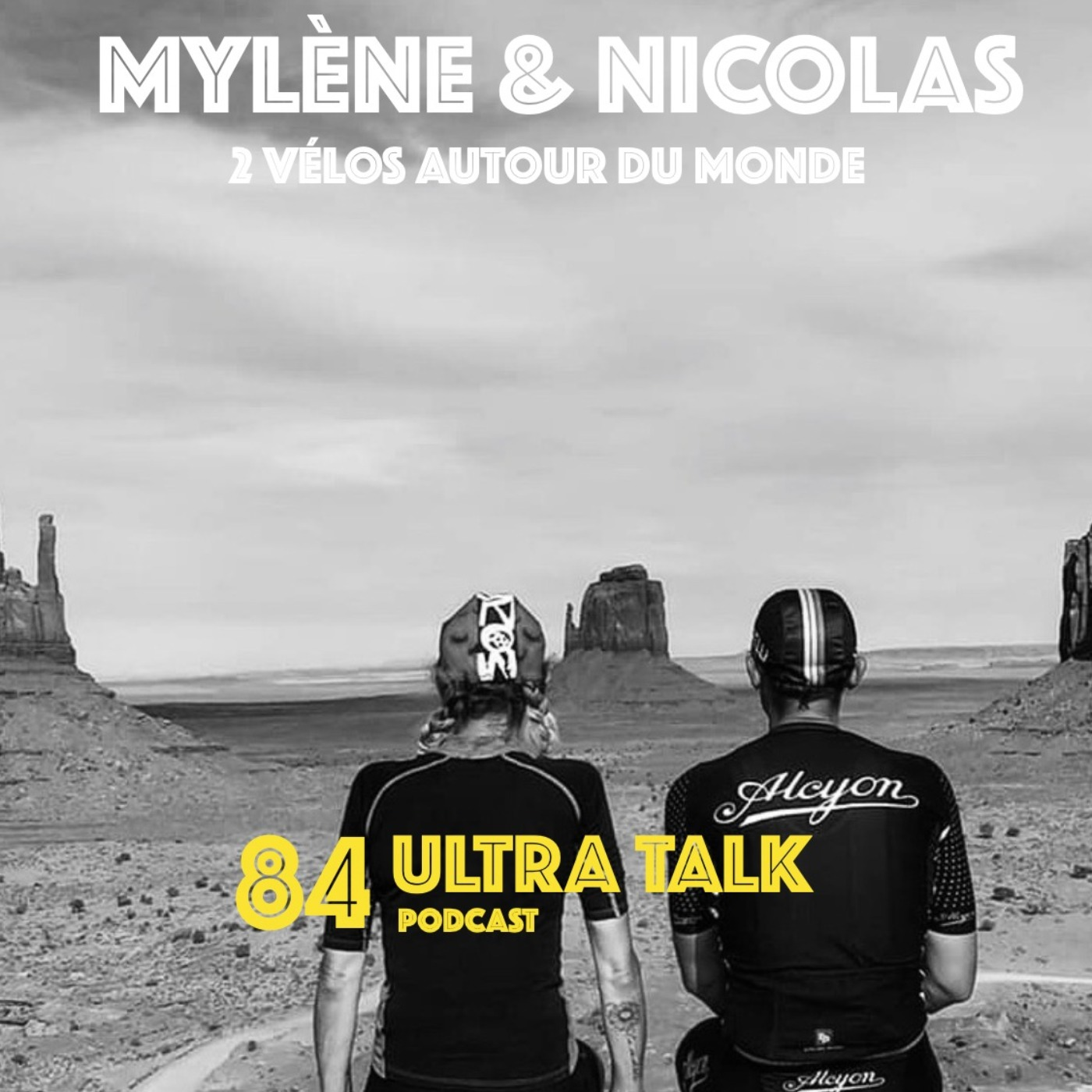 Mylène et Nicolas - Tout plaquer pour un tour du monde !