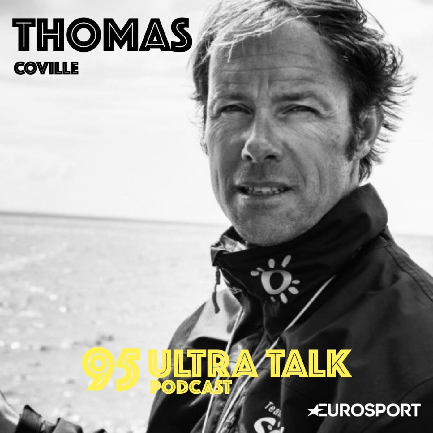 Thomas Coville - En Ultra il n'y a pas d'imposteur !