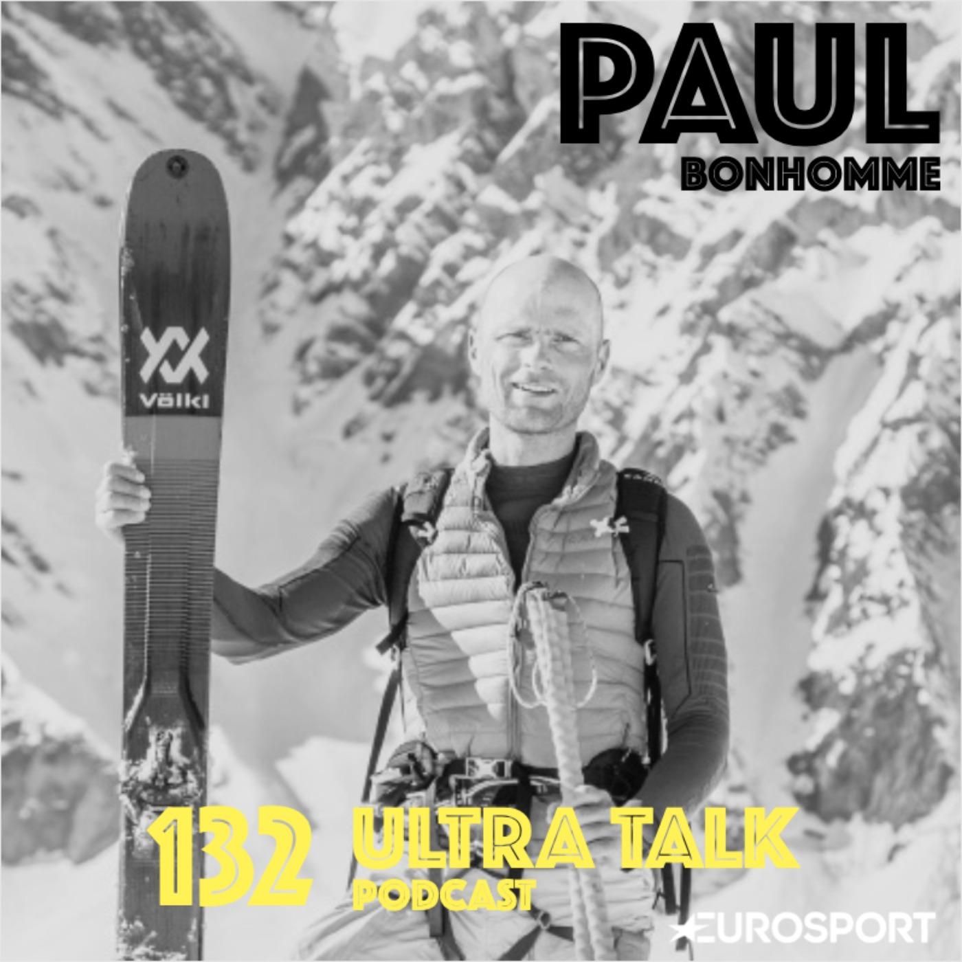 """Paul Bonhomme - """"La montagne lui a pris son frère alors il a baptisé une voie en son nom !"""""""