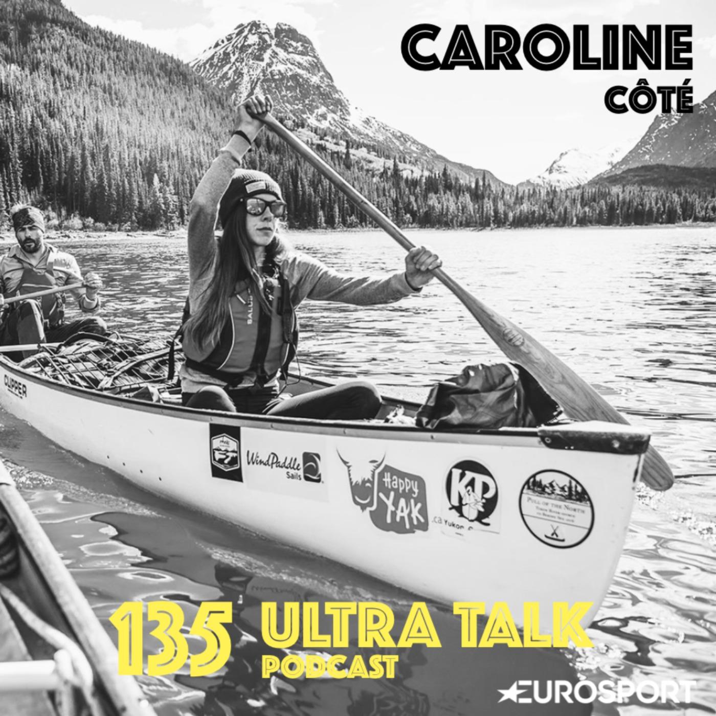 """Caroline Côté : """"J'ai commencé par des expéditions en canoé dans le Yukon pendant deux mois"""""""