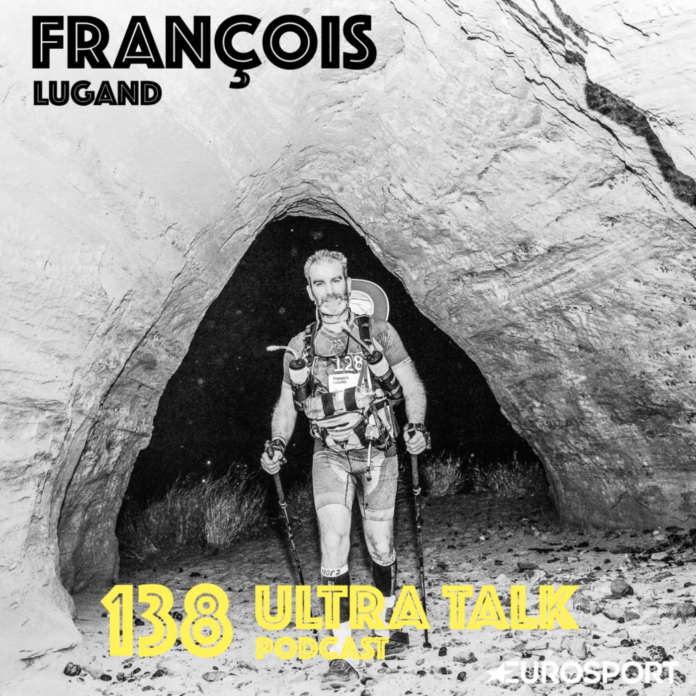 """François Lugand : """"Quand j'ai su que j'allais faire l'UTMP, je me suis dit : 'il faut que je m'y mette un petit peu !'"""""""