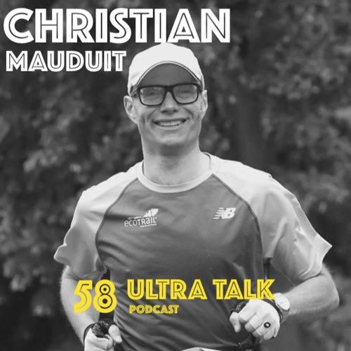 #58 Christian Mauduit - Plus c'est long plus c'est bon !