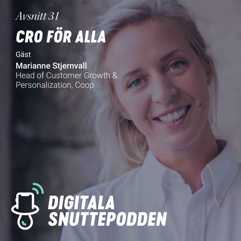 CRO för alla | Marianne Stjernvall, Head of Customer Growth & Personalization @ Coop