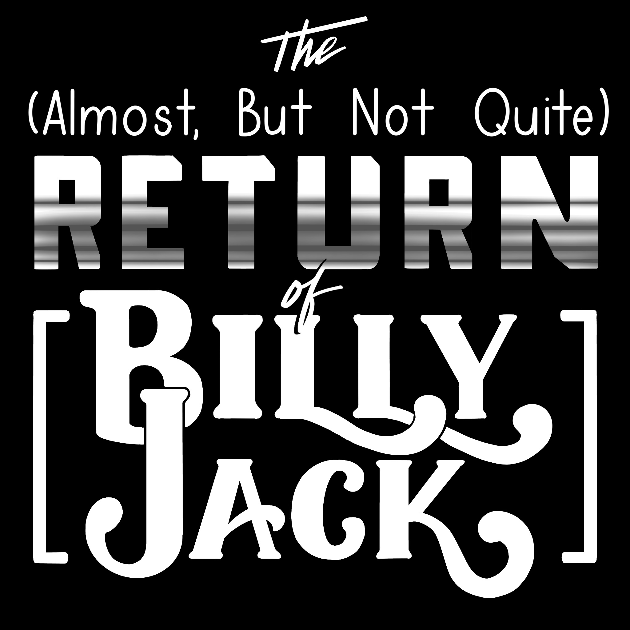 The (Almost, But Not Quite) Return of Billy Jack