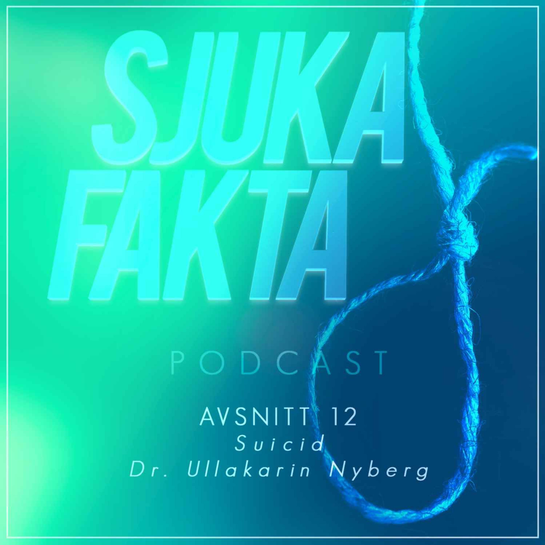 Vägen ut ur mörkret - Suicid med dr. Ullakarin Nyberg