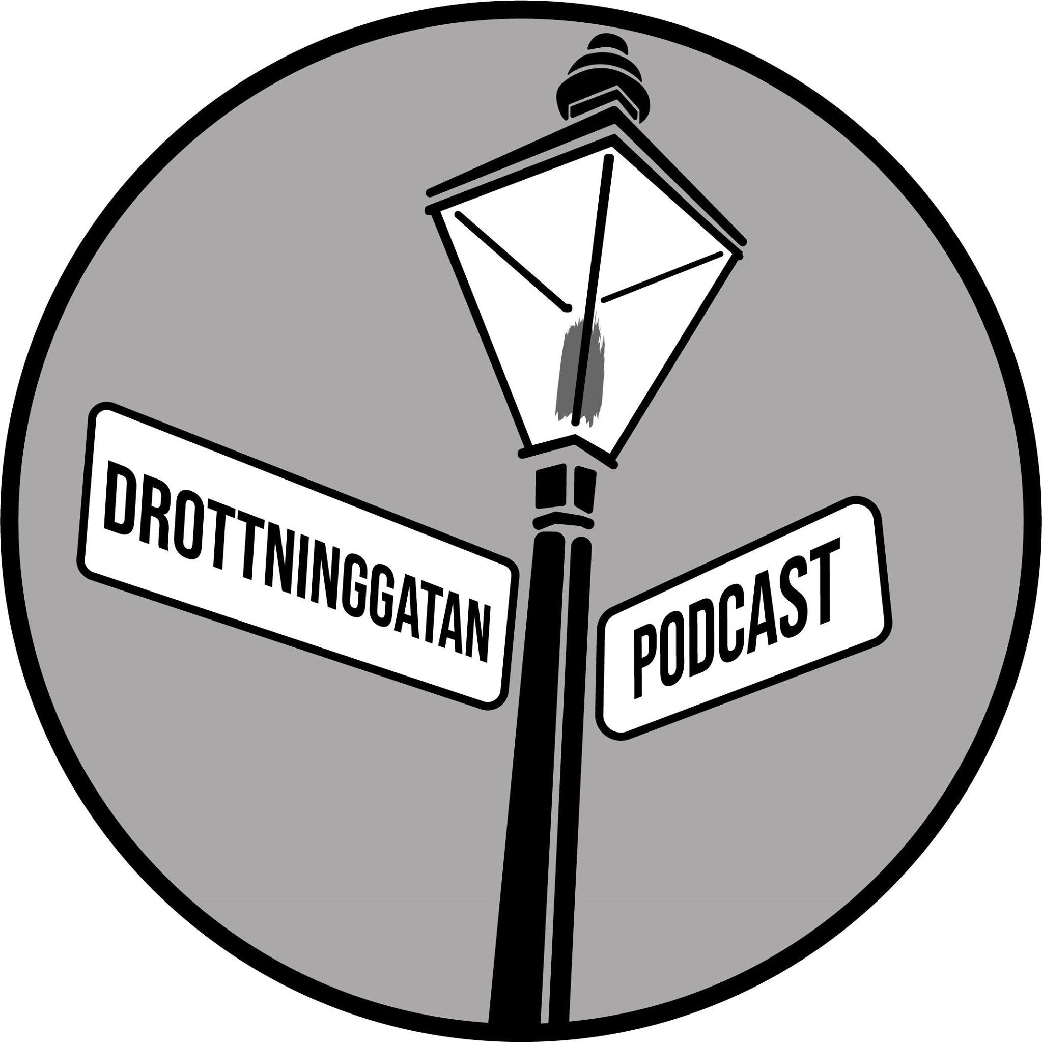 Drottninggatan Podcast