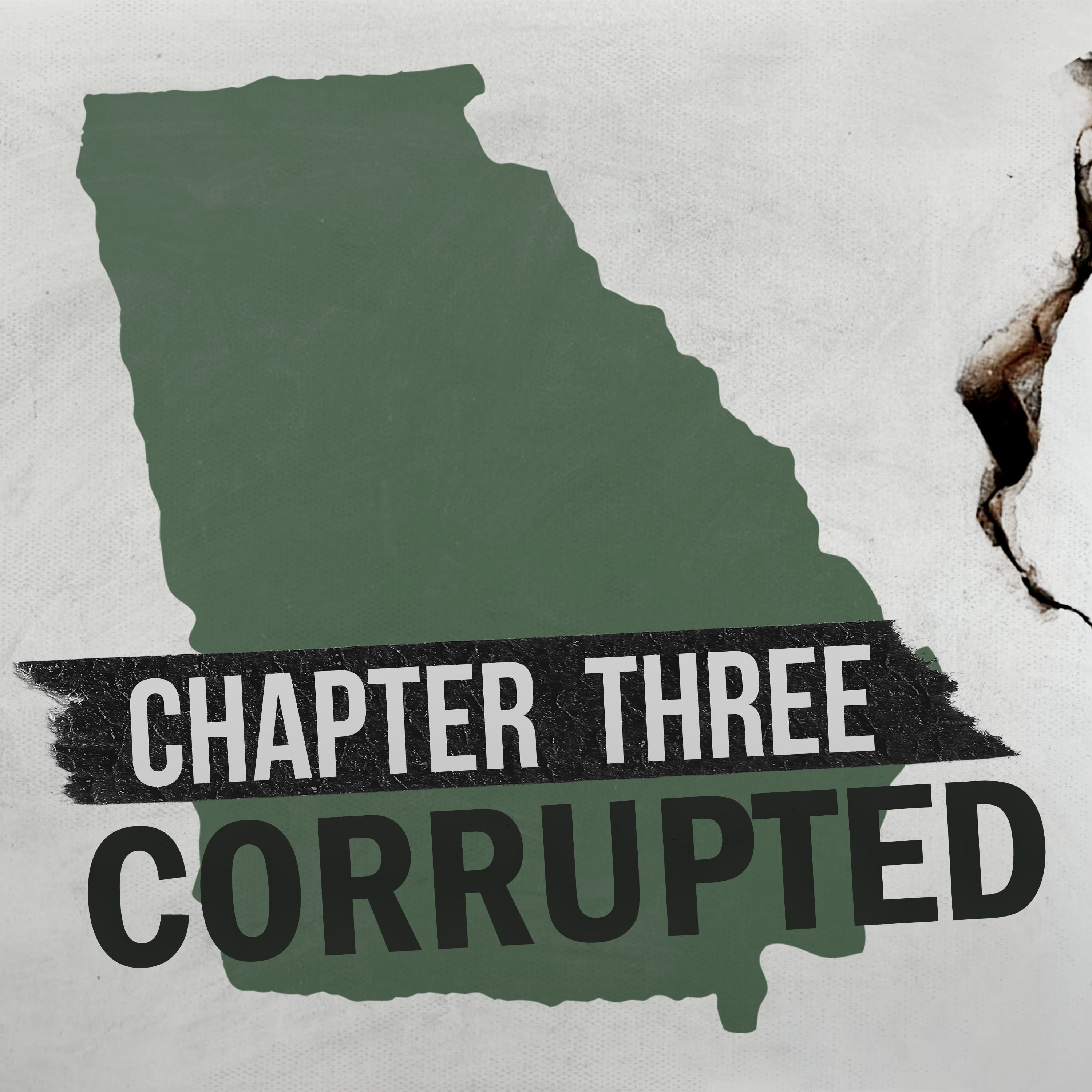 Chapter Three: Corrupted in Georgia