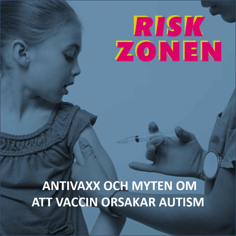 Antivaxx och myten om att vaccin orsakar autism