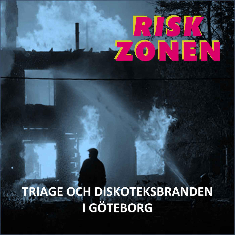 Triage och diskoteksbranden i Göteborg