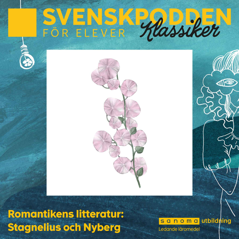 Romantikens litteratur: Stagnelius och Nyberg