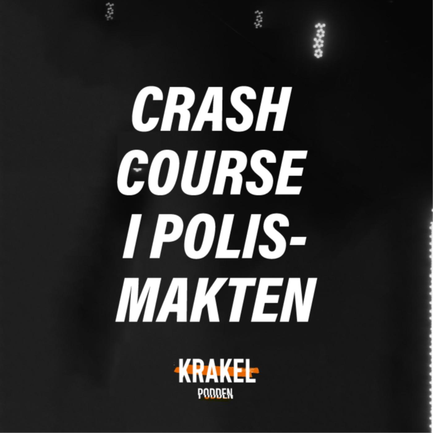 Marxistisk crash course i polismakten