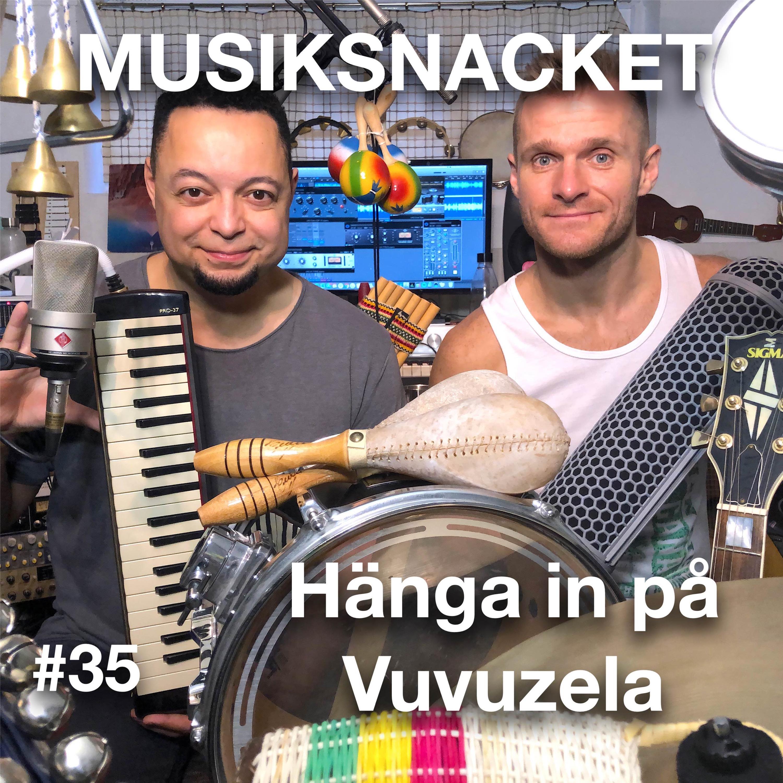35. Hänga in på Vuvuzela