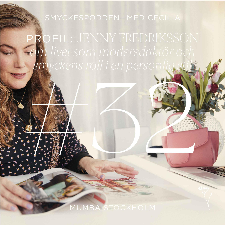32. Profil | Jenny Fredriksson om livet som moderedaktör och smyckens roll i en personlig stil