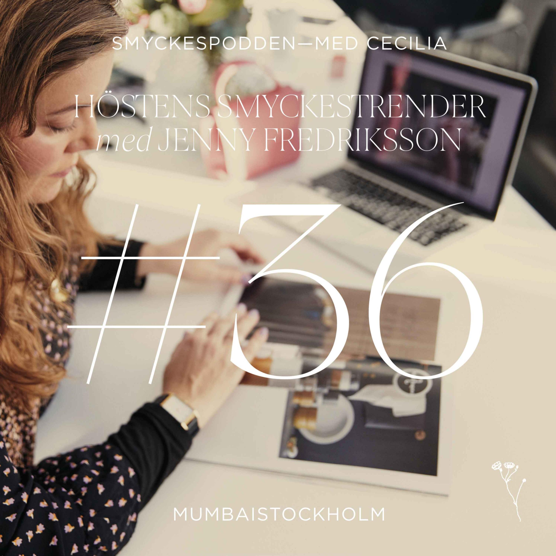 36. Höstens smyckestrender med Jenny Fredriksson
