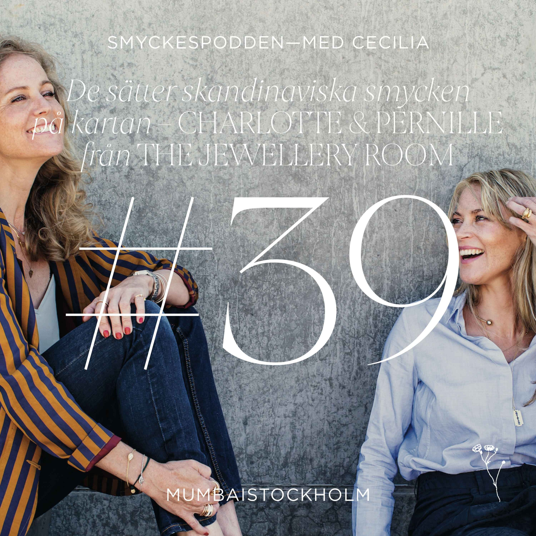 39. De sätter skandinaviska smycken på kartan - Charlotte & Pernille från The Jewellery Room