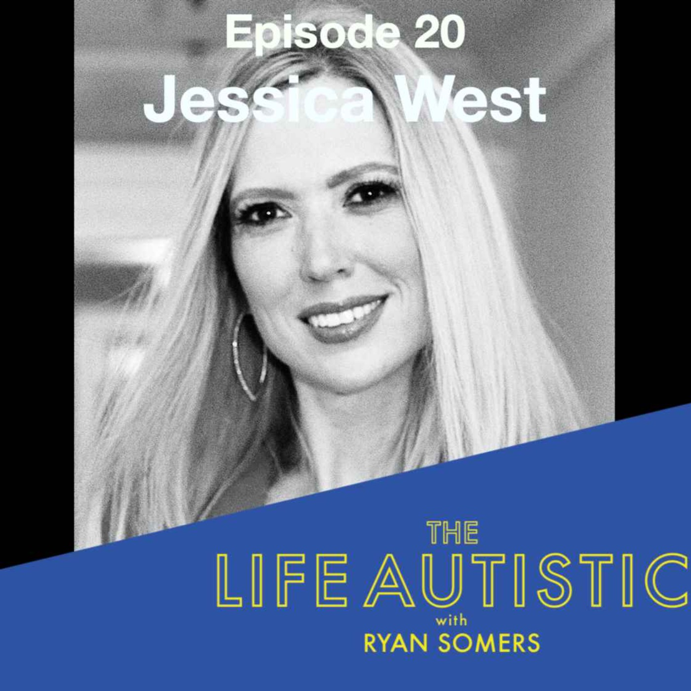 Episode 20 -- Jessica (Los Angeles, USA)