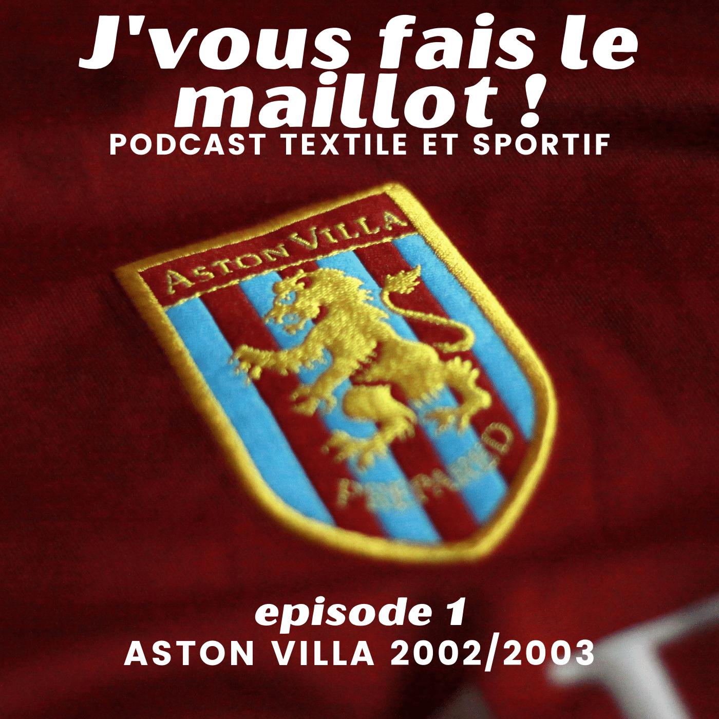 Episode 1 - Aston Villa 2002/2003