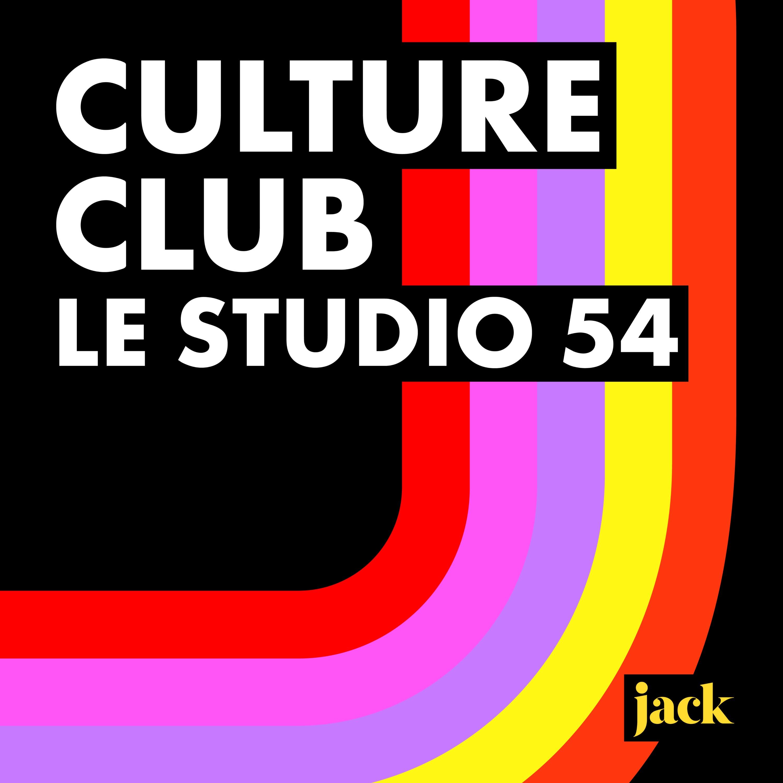 Le Studio 54 : sex, club & disco