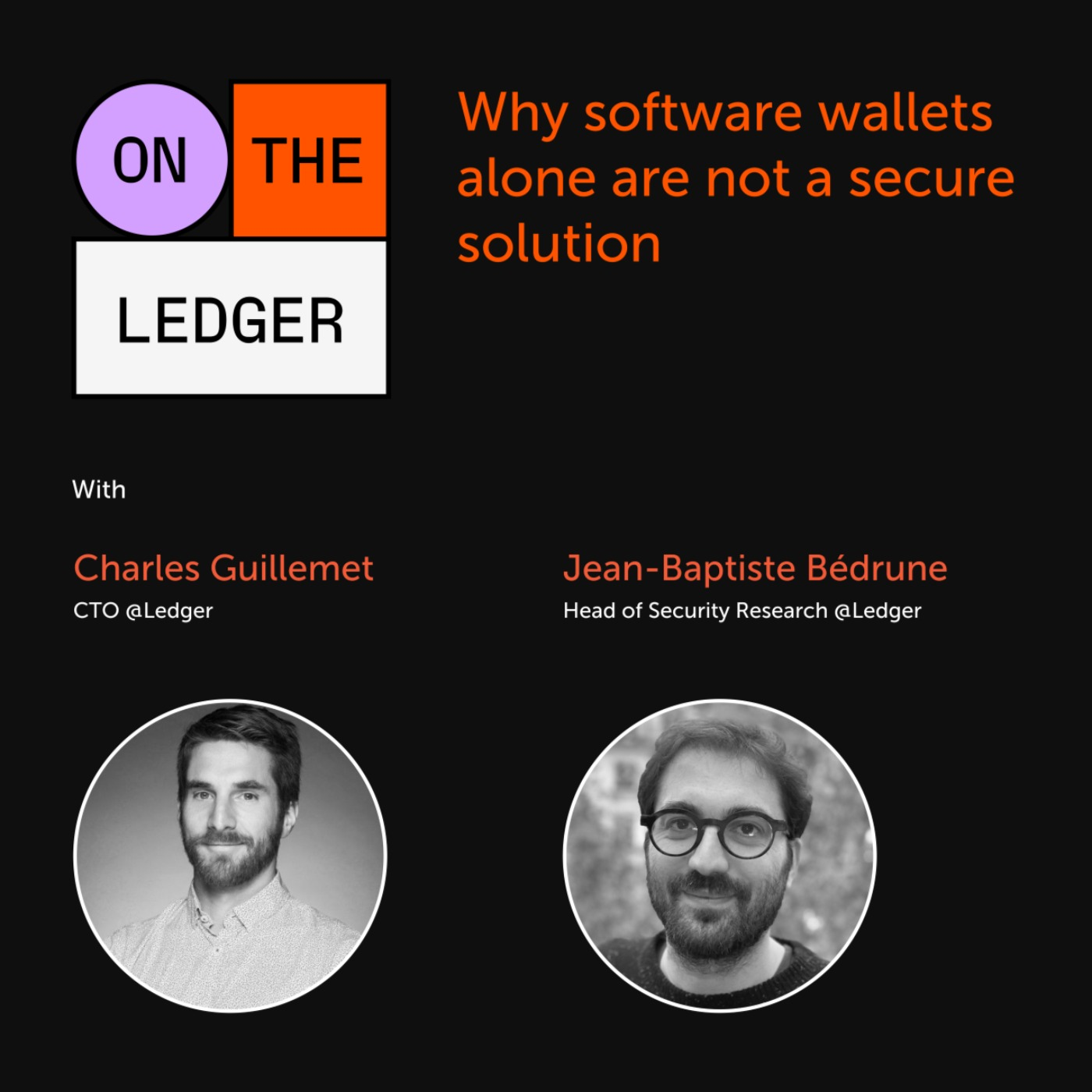#8 Pegasus Aftermath: is crypto safe in phones? w/ Charles Guillemet & JB Bédrune