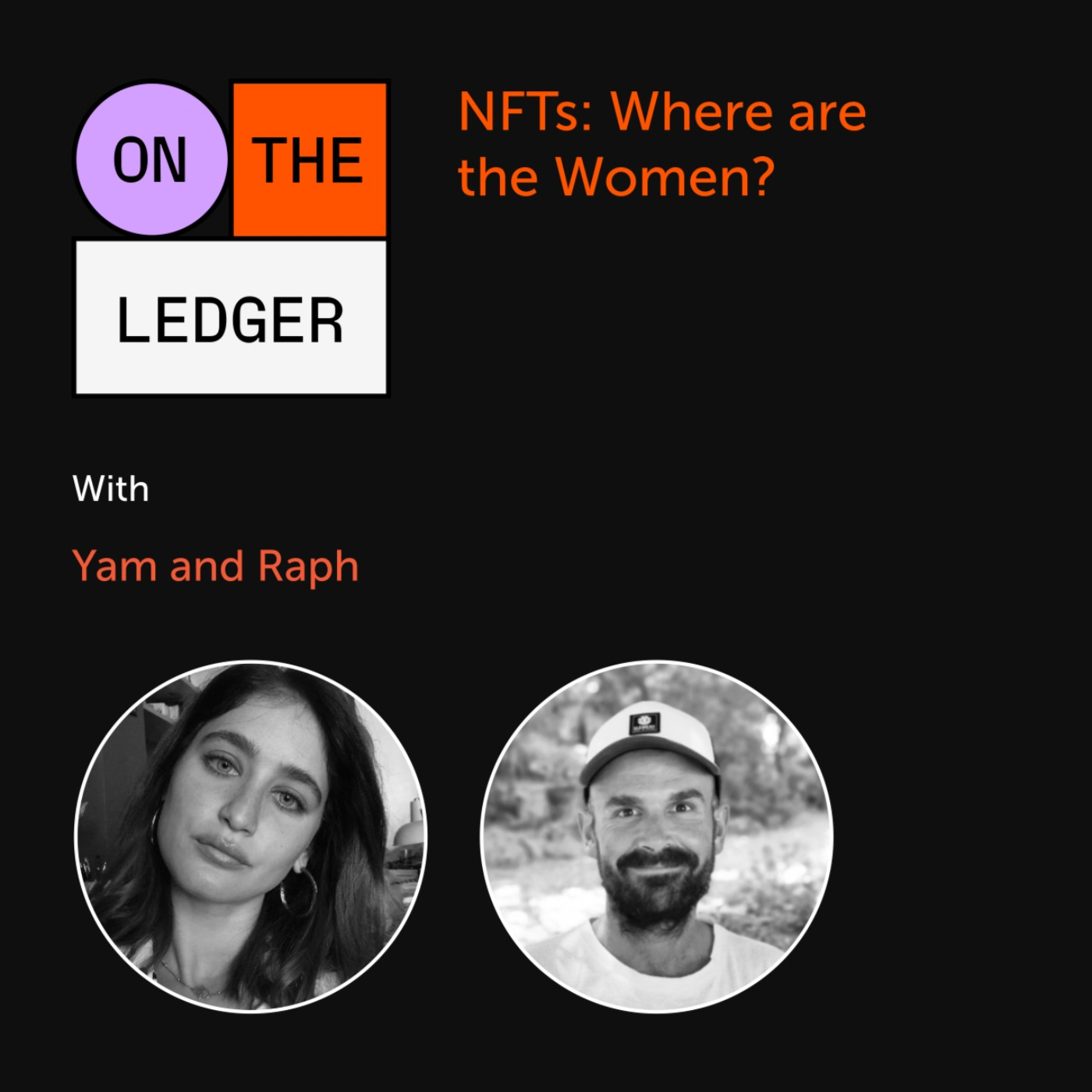 #12 NFTs: Where are the Women ?  W/ Yam & Raph (World Of Women)
