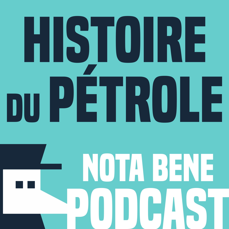 La polluante histoire du pétrole - Nota Bene