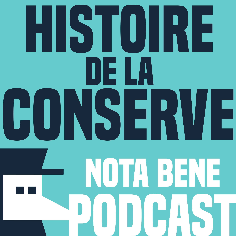 La solide histoire de la conserve - Nota Bene