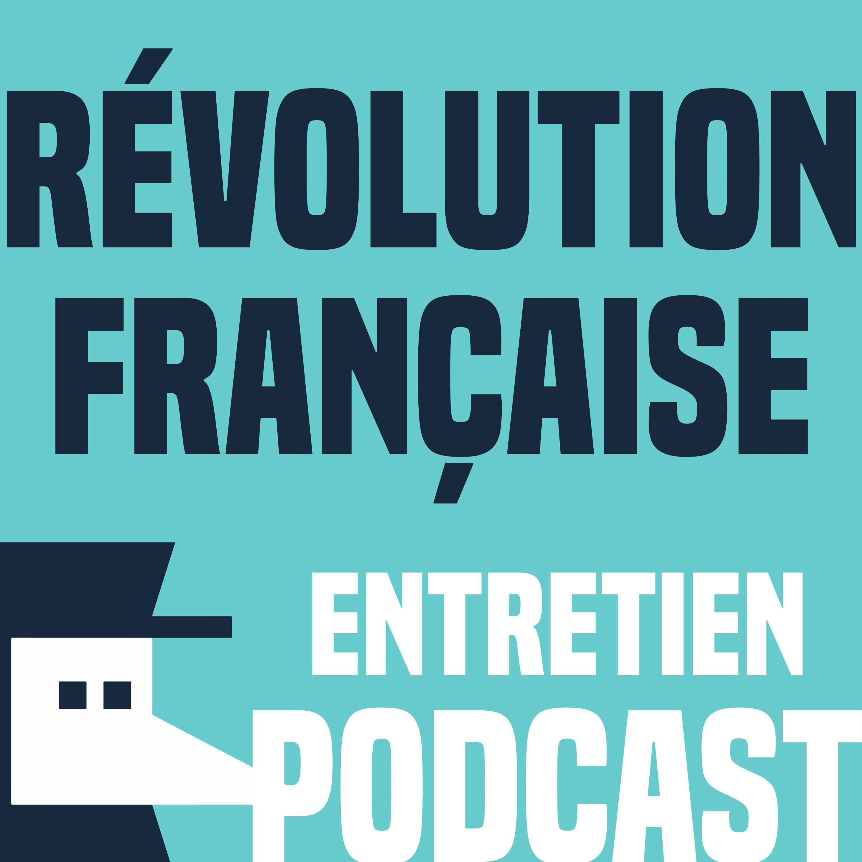 La révolution française - Entretien avec Jean-Clément Martin