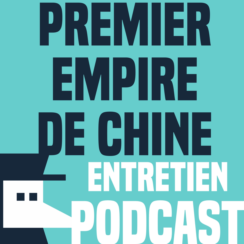 Le premier empire de Chine - Entretien avec Arnaud Bertrand