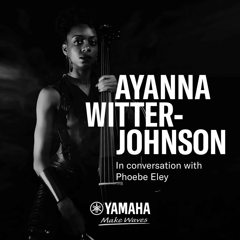 ARTIST INSIGHTS - Ayanna Witter-Johnson