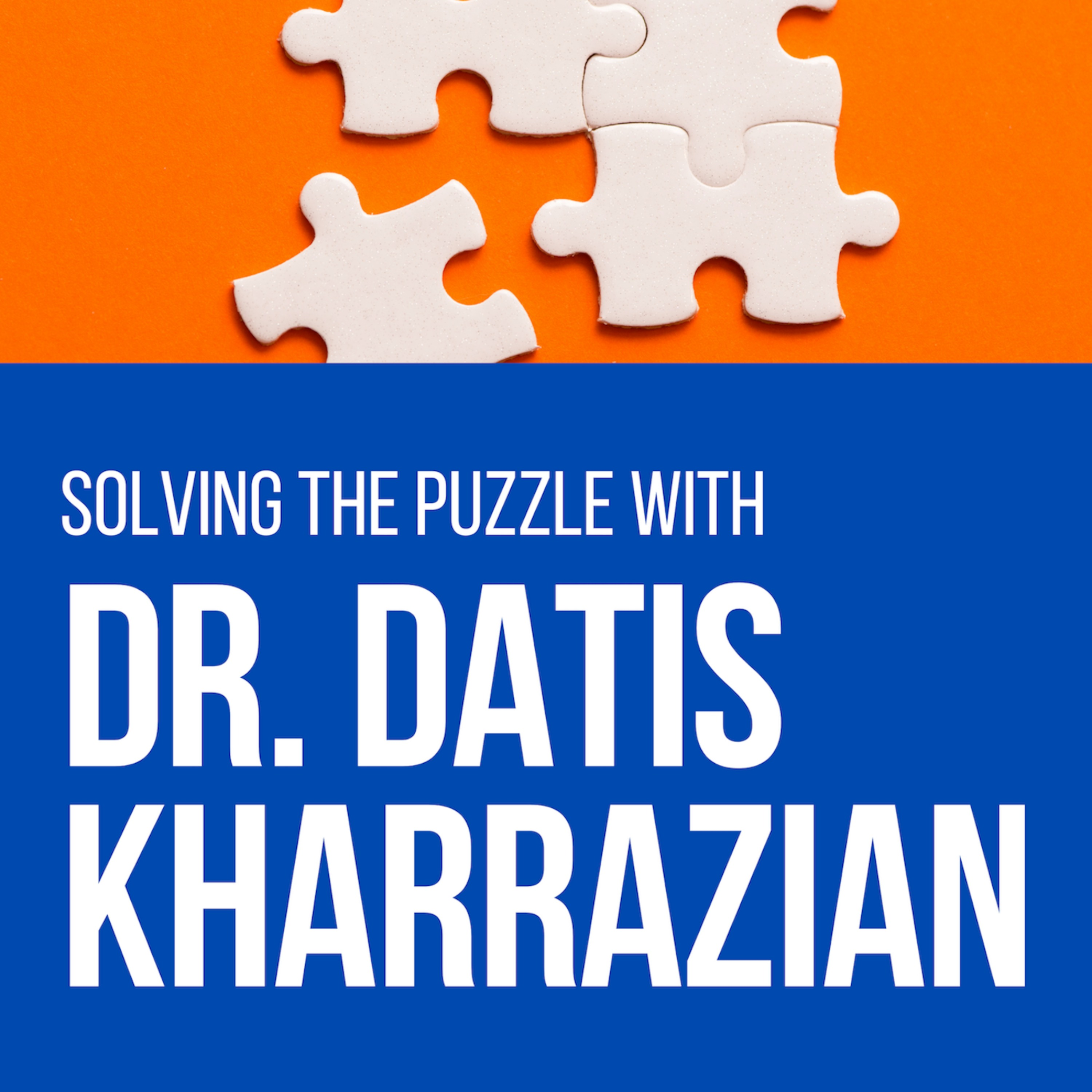 Solving the Puzzle with Dr. Datis Kharrazian