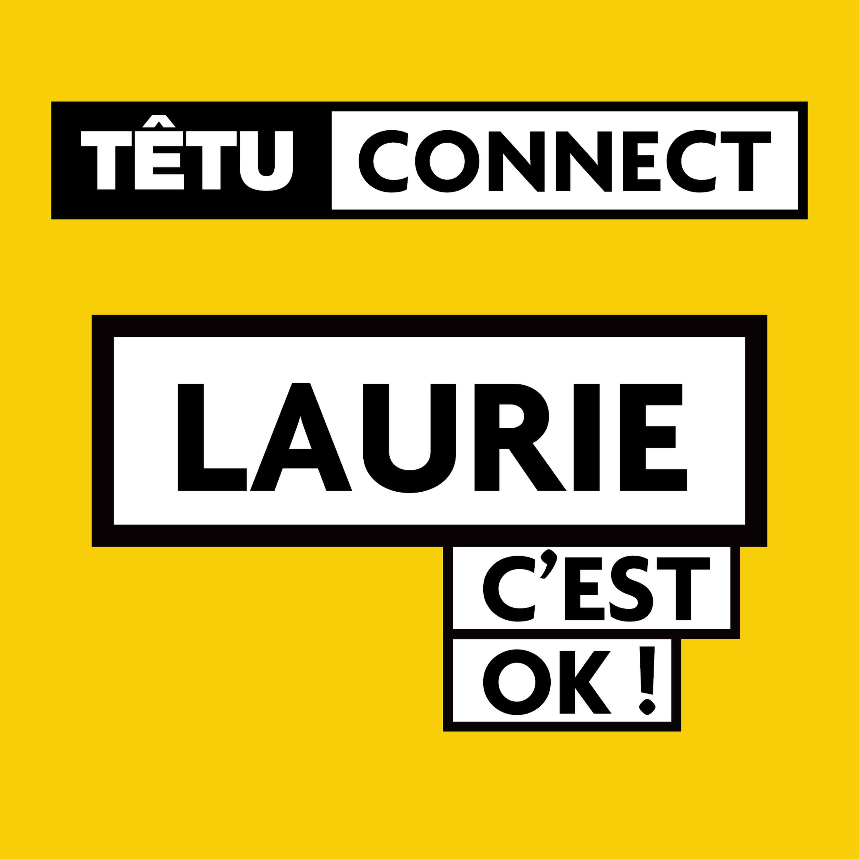 """5# LAURIE _ """" Une identité est plurielle et il faut savoir la respecter"""""""