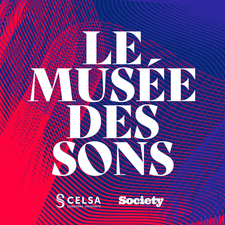 LE MUSEE DES SONS #11 - Rebecca Manzoni