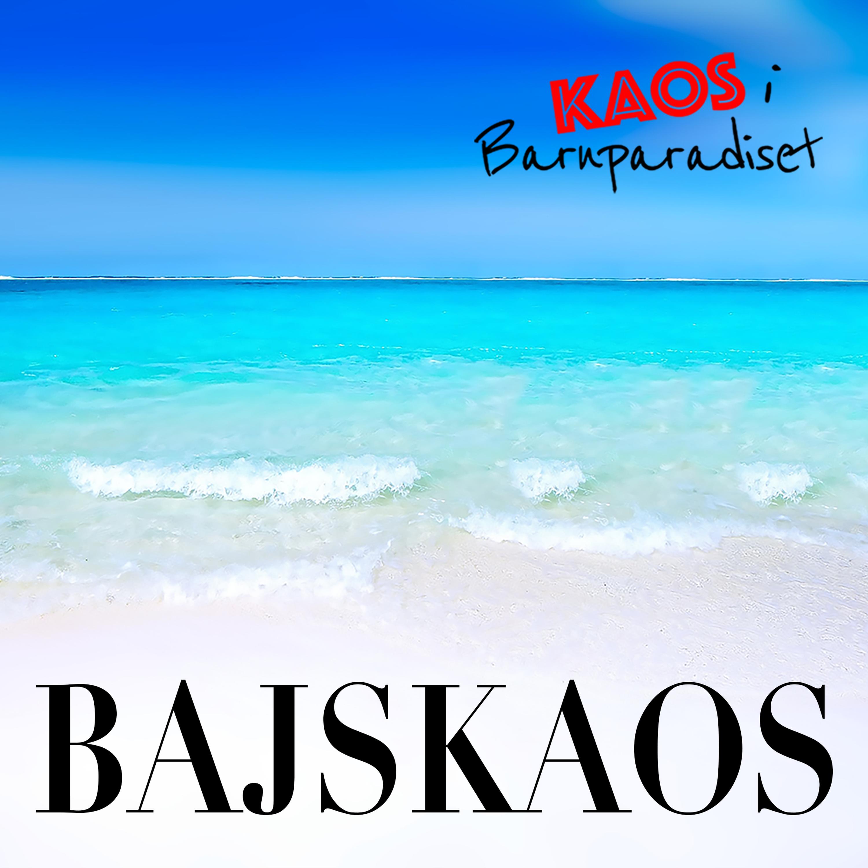 Bajskaos - oväntade bajshändelser med barn