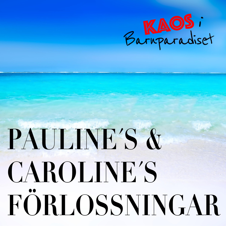 Förlossningsberättelse - Pauline & Caroline