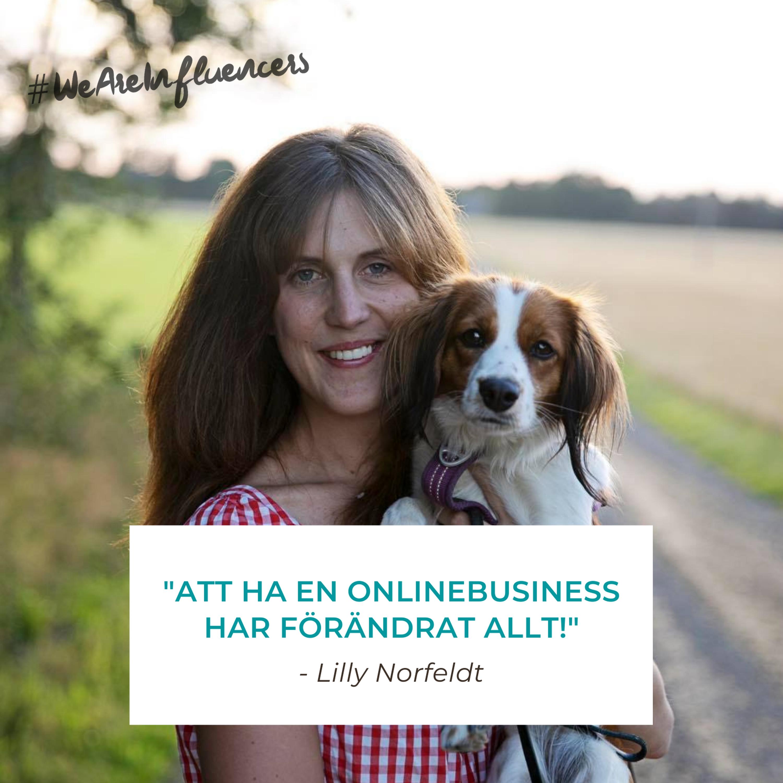 105. Om att lyckas online med en liten publik med Lilly Norfeldt