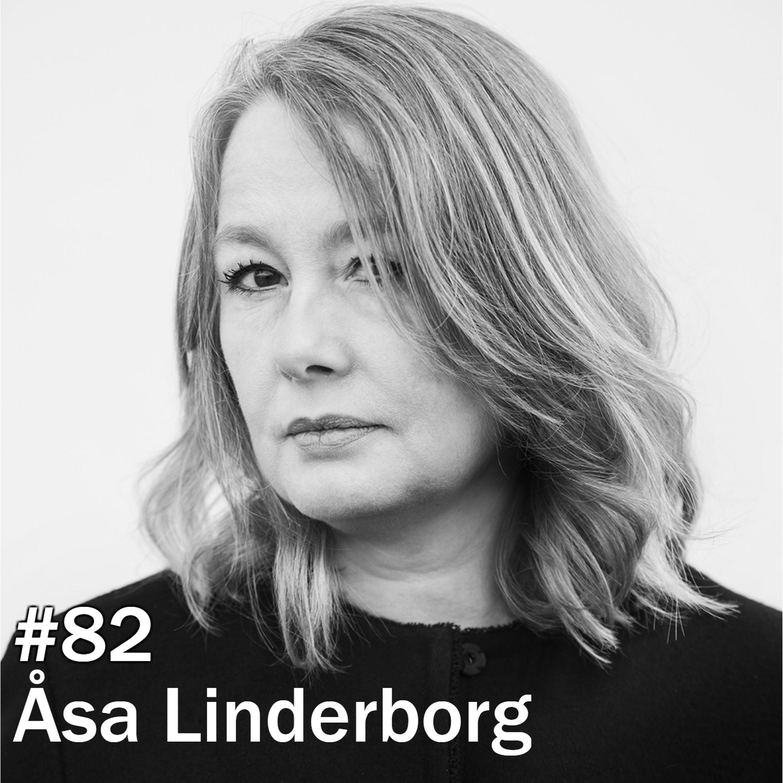 #82 Åsa Linderborg