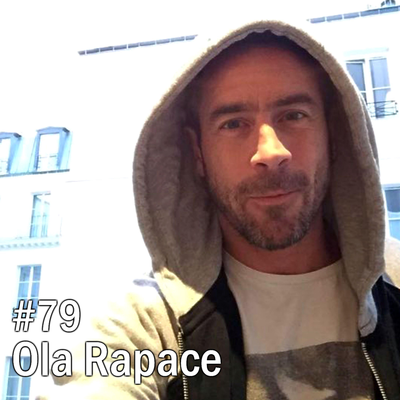 #79 Ola Rapace