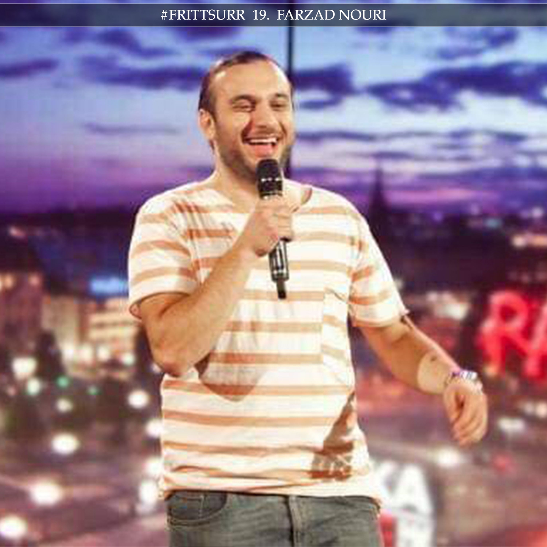 #frittsurr 19. Farzad Nouri