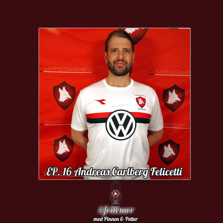 #frittsurr 16.  Andreas Felicetti