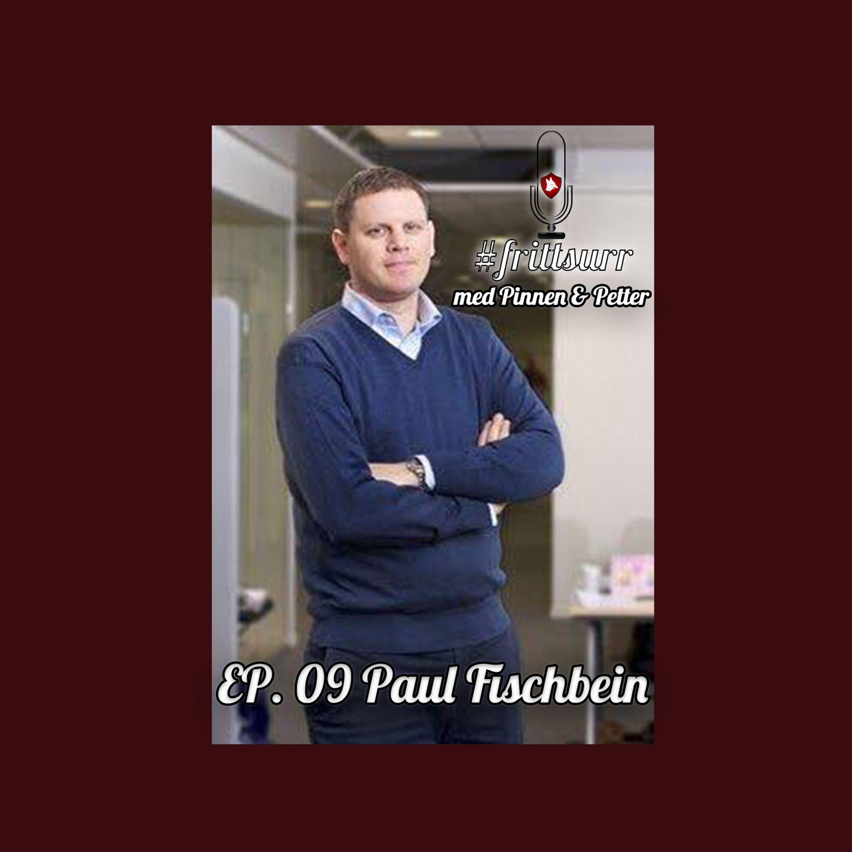 #frittsurr 9. Sir Paul Fischbein