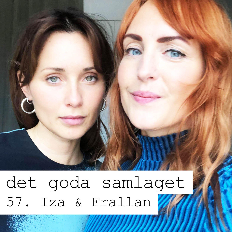 57. Iza & Frallan - Knullad till akuten