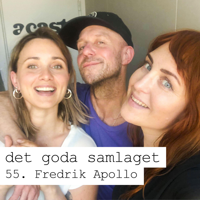 55. Fredrik Apollo - Den eviga singeln, solopoly eller bara commitment issues?
