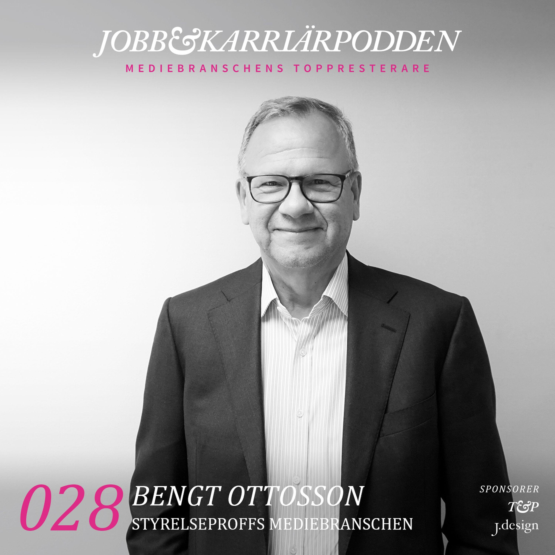 NR028 Bengt Ottosson Styrelseproffs mediebranschen