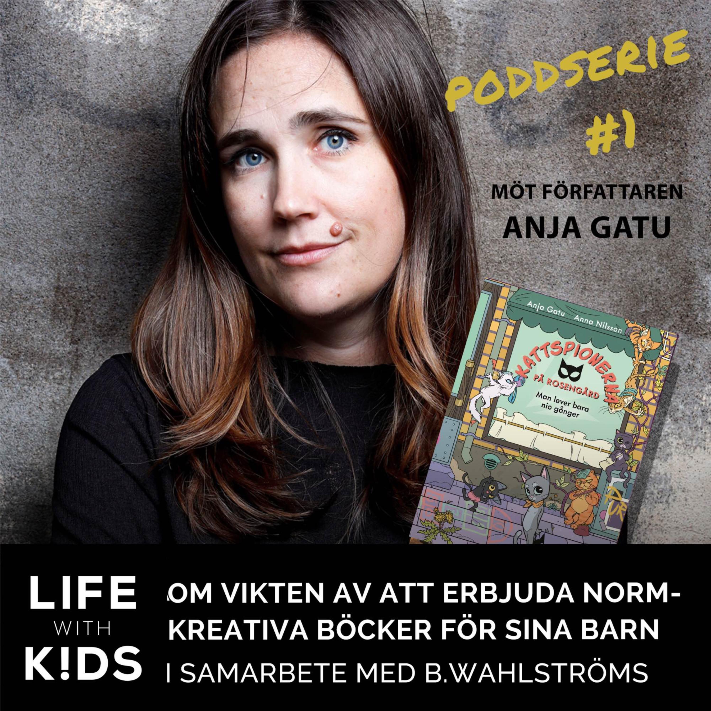 Poddserie 1 - Anja Gatu