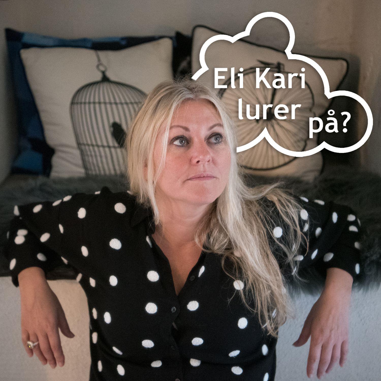 Eli Kari lurer på