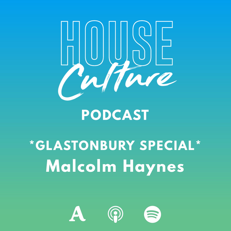 GLASTONBURY SPECIAL: Malcolm Haynes