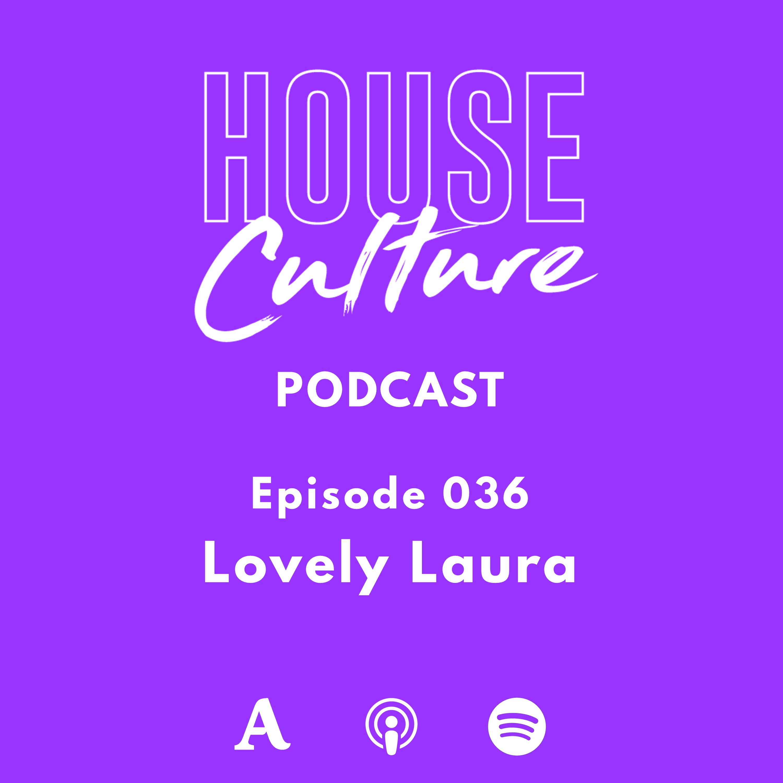 036: Lovely Laura