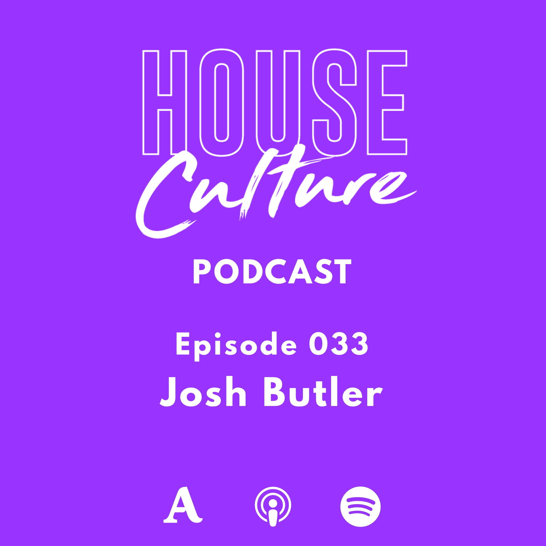 033: Josh Butler