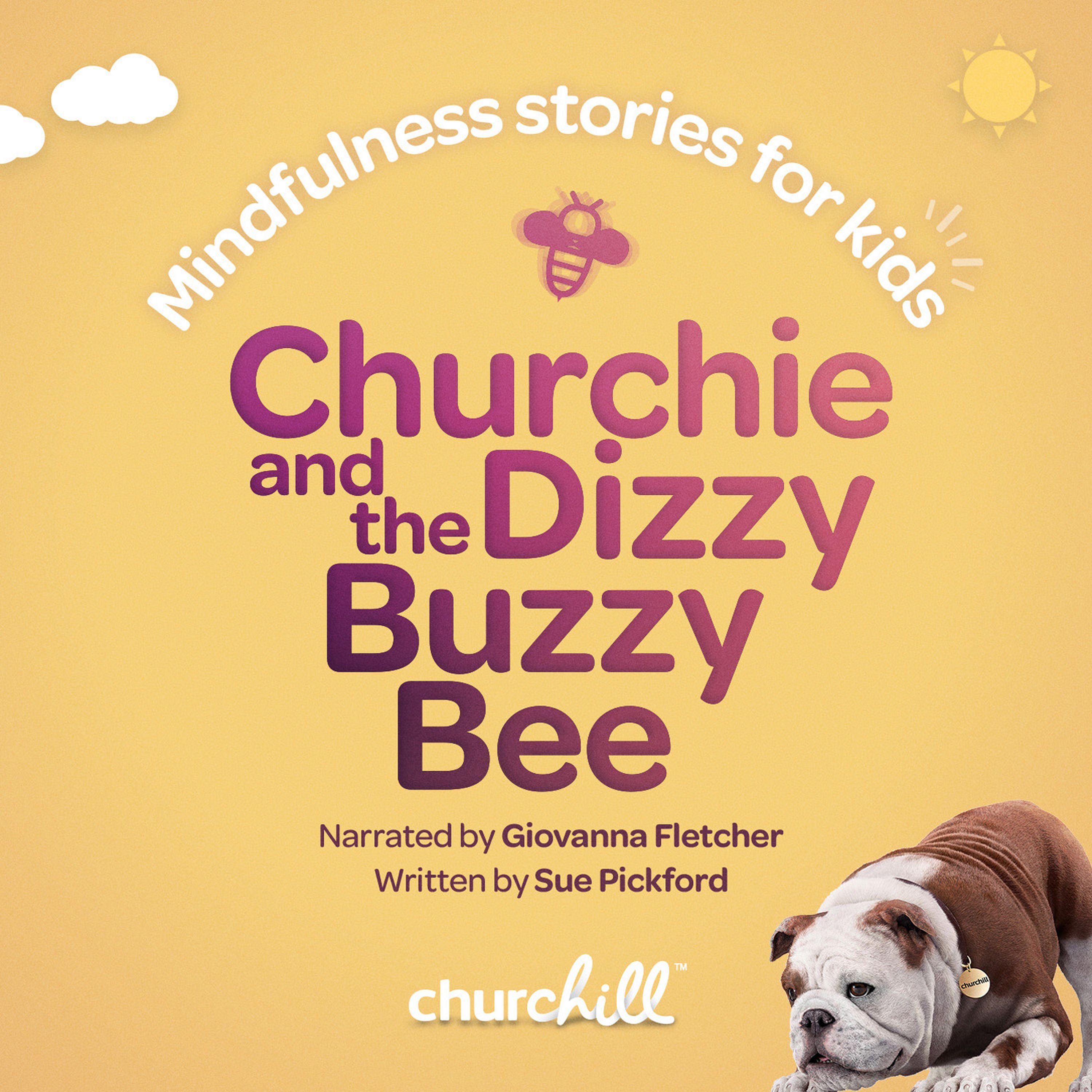Churchie and the Dizzy Buzzy Bee